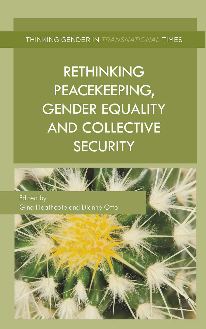 Heathcote, Gina - Rethinking Peacekeeping, Gender Equality and Collective Security, ebook