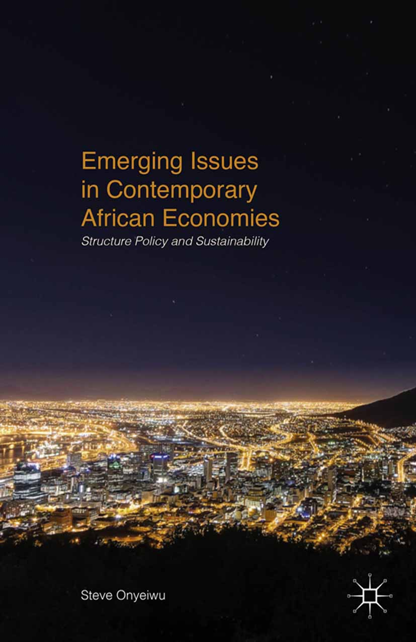 Onyeiwu, Steve - Emerging Issues in Contemporary African Economies, ebook