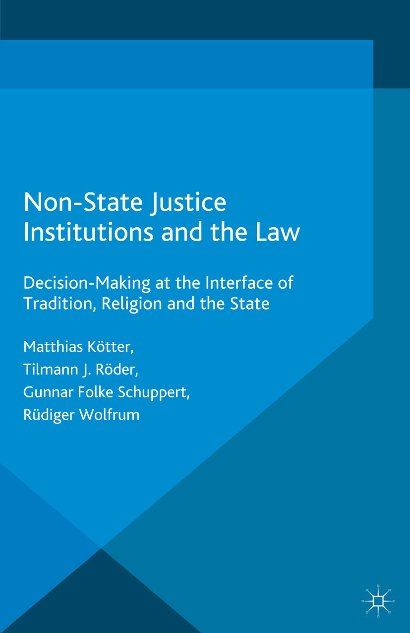 Kötter, Matthias - Non-State Justice Institutions and the Law, ebook