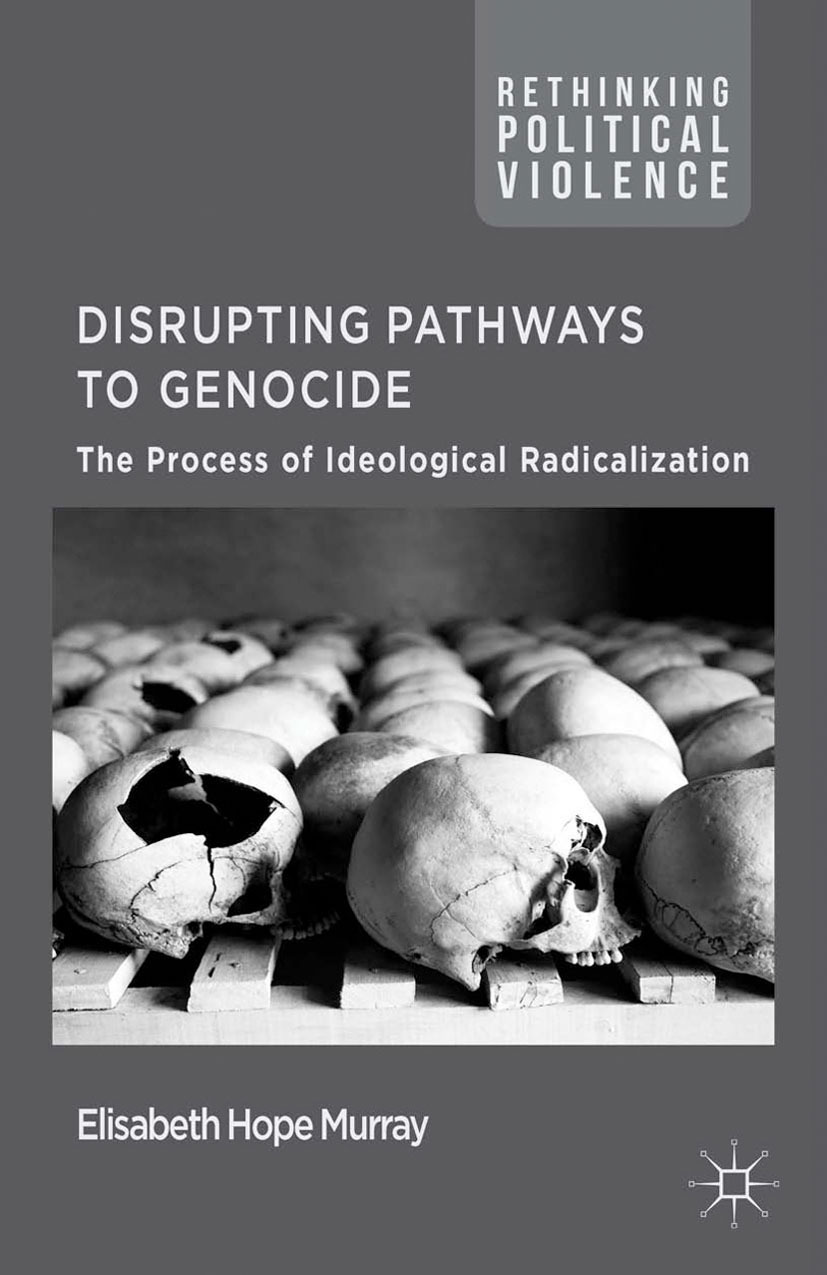 Murray, Elisabeth Hope - Disrupting Pathways to Genocide, e-kirja