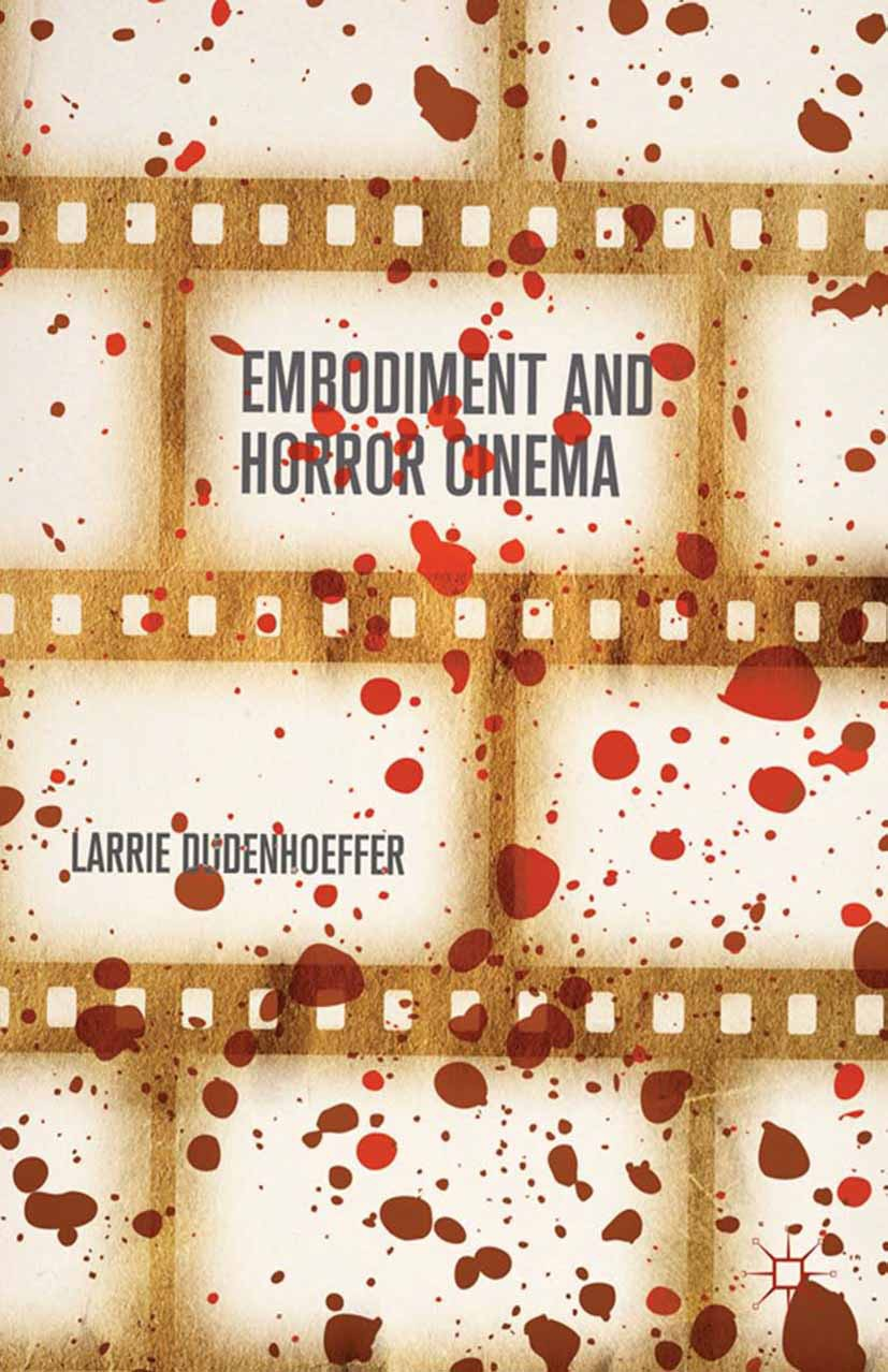 Dudenhoeffer, Larrie - Embodiment and Horror Cinema, ebook