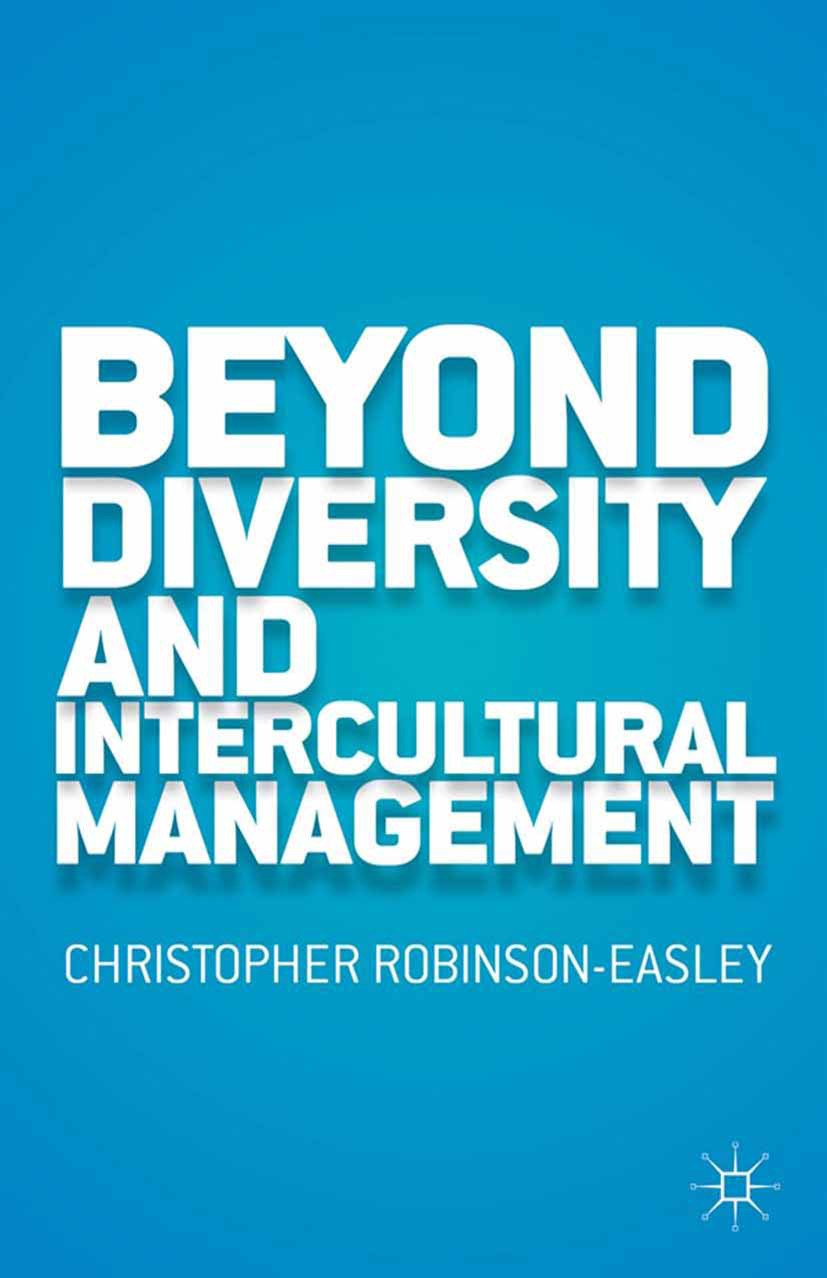 Robinson-Easley, Christopher Anne - Beyond Diversity and Intercultural Management, ebook