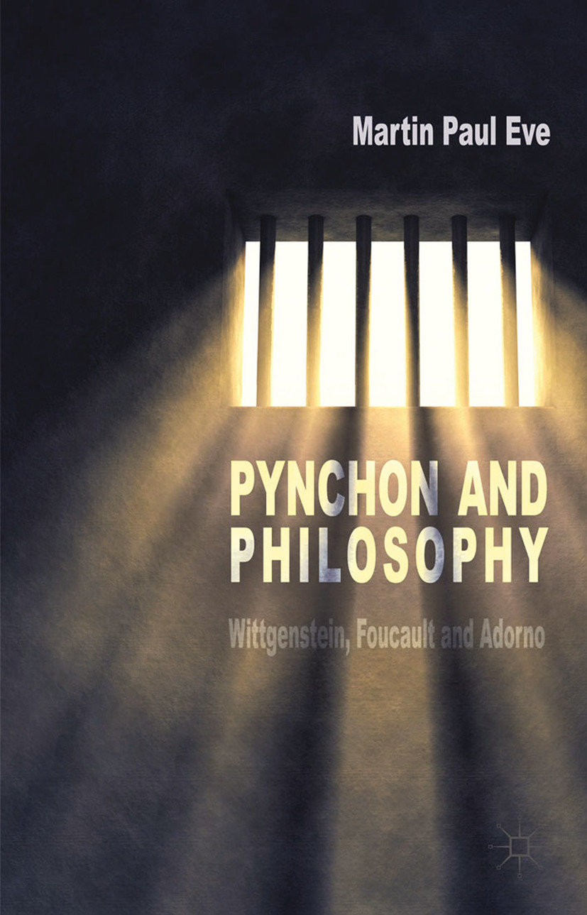 Eve, Martin Paul - Pynchon and Philosophy, ebook