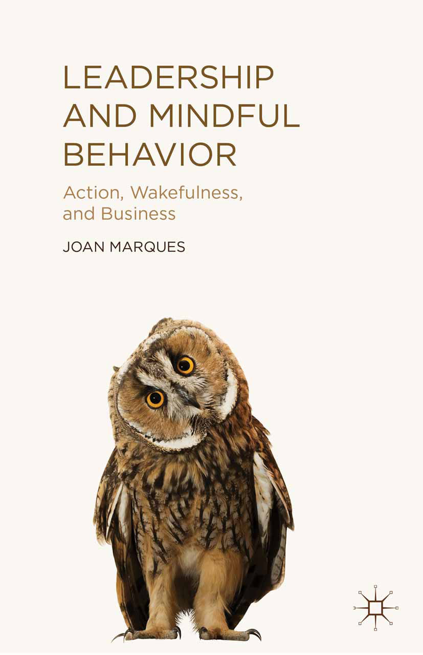 Marques, Joan - Leadership and Mindful Behavior, ebook