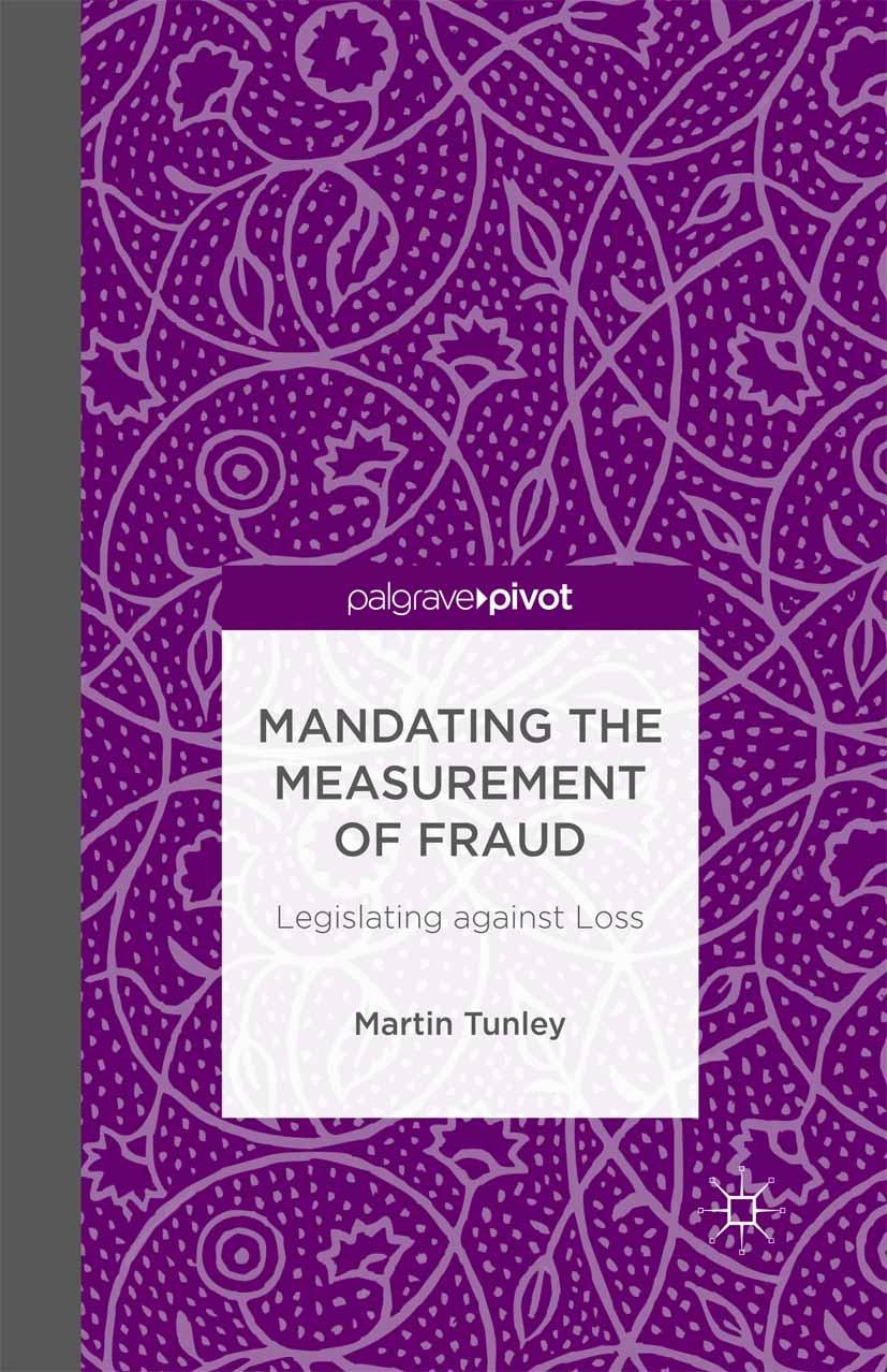 Tunley, Martin - Mandating the Measurement of Fraud: Legislating against Loss, ebook