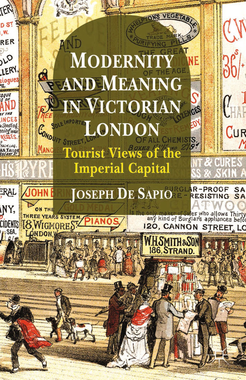 Sapio, Joseph - Modernity and Meaning in Victorian London, ebook