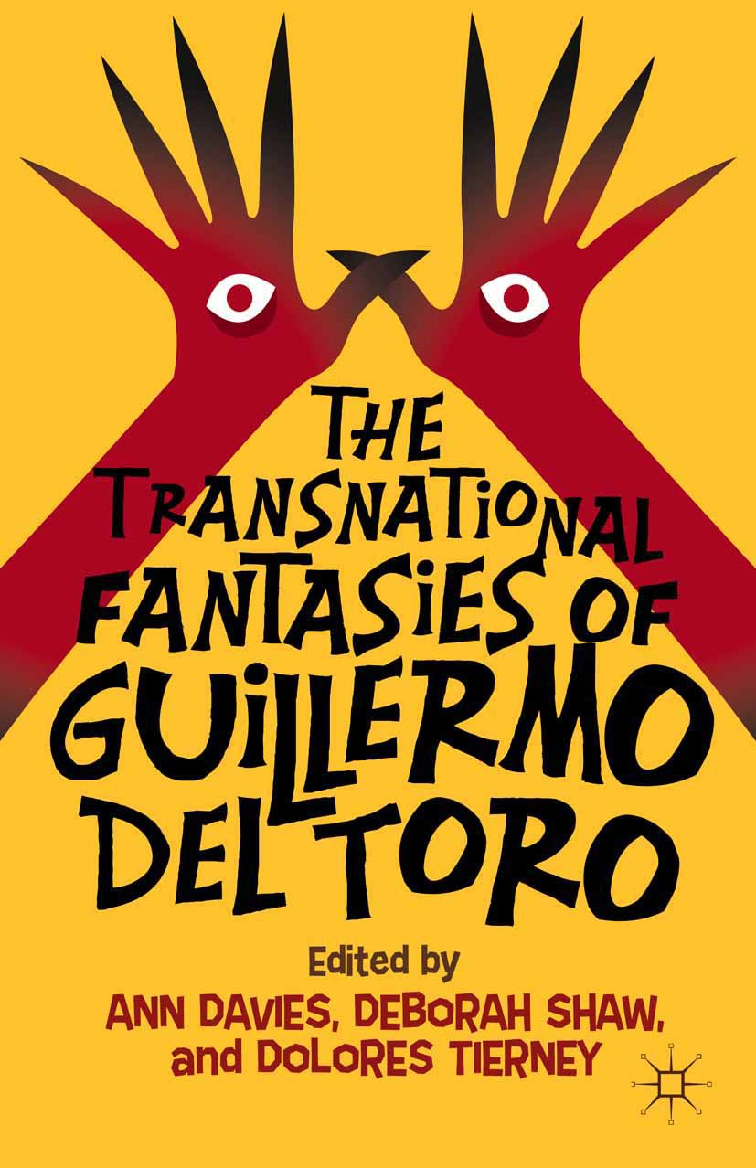 Davies, Ann - The Transnational Fantasies of Guillermo del Toro, ebook