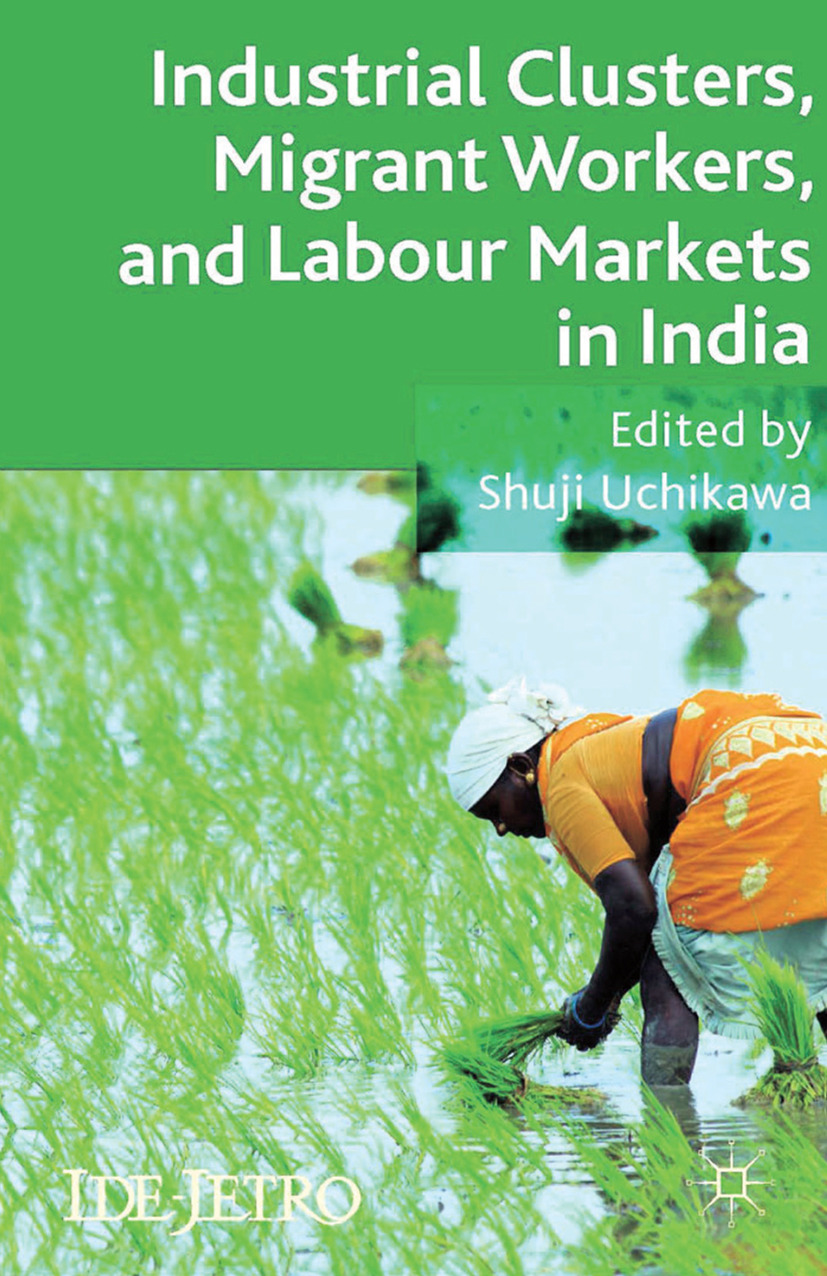 Uchikawa, Shuji - Industrial Clusters, Migrant Workers, and Labour Markets in India, ebook