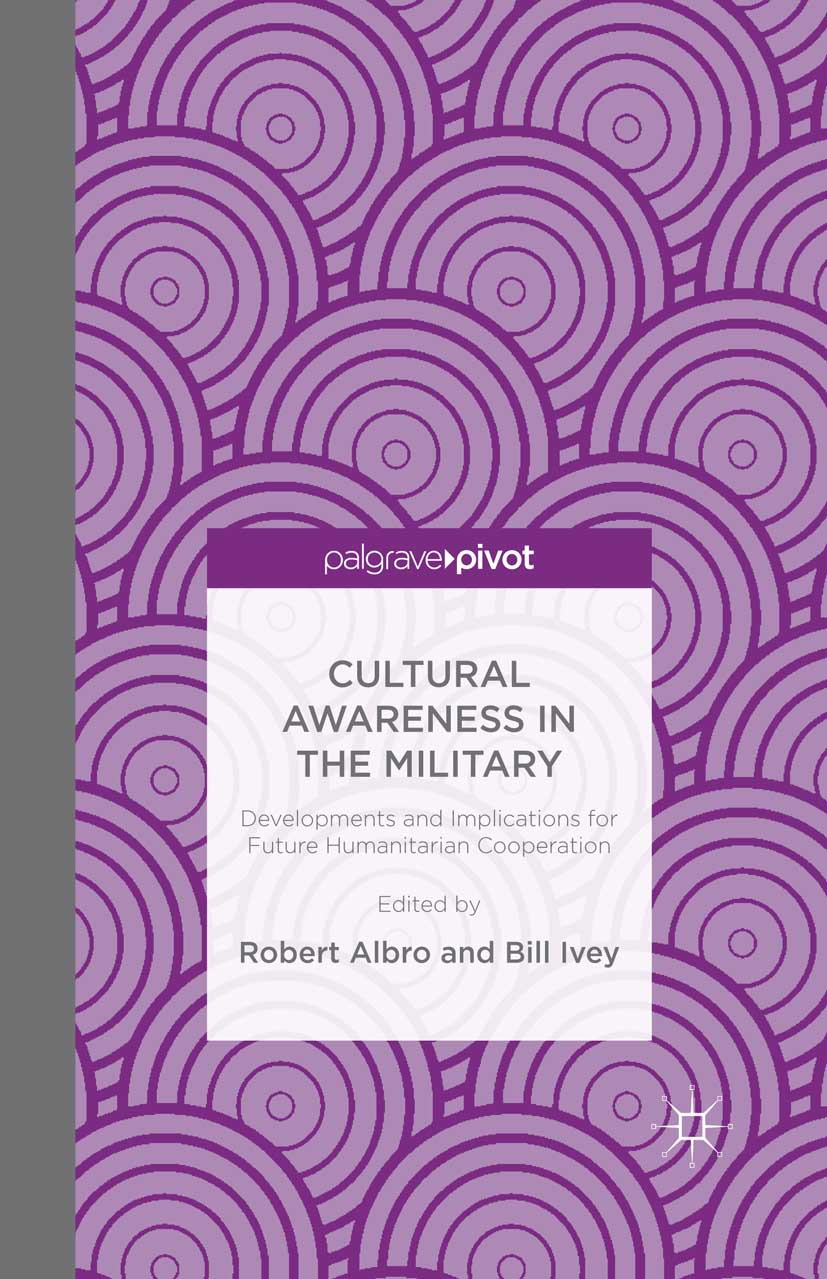 Albro, Robert - Cultural Awareness in the Military: Developments and Implications for Future Humanitarian Cooperation, ebook