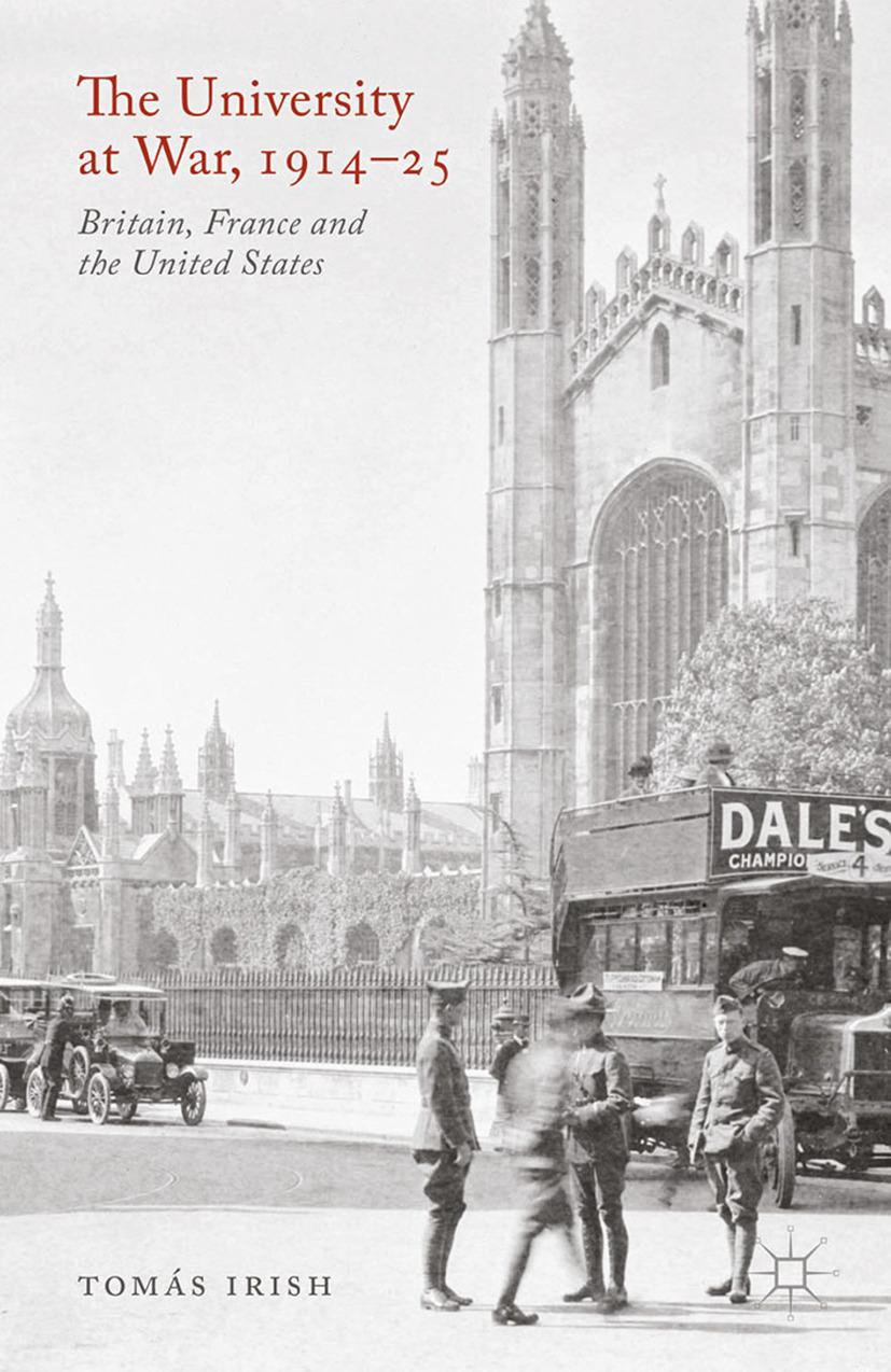 Irish, Tomás - The University at War, 1914–25, ebook
