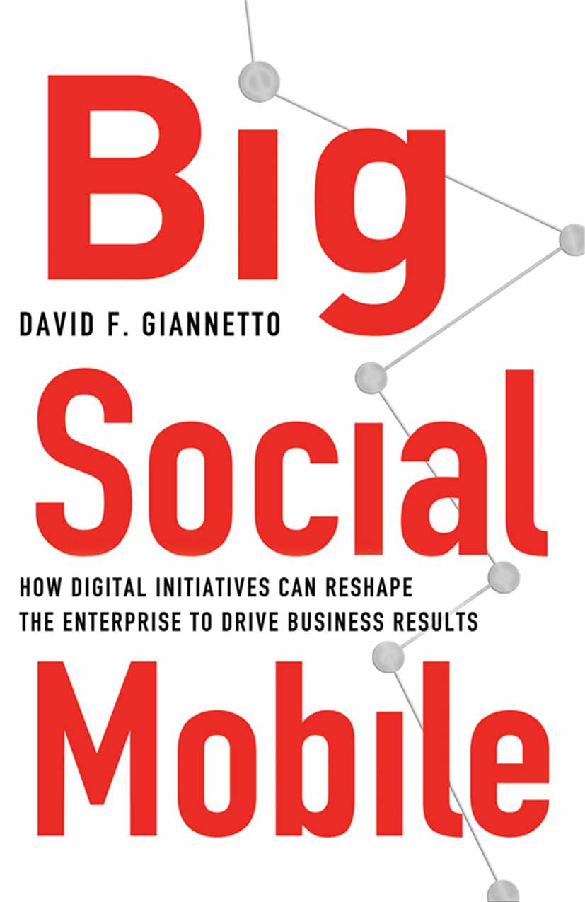 Giannetto, David F. - Big Social Mobile, ebook