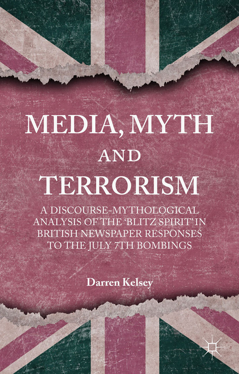 Kelsey, Darren - Media, Myth and Terrorism, ebook