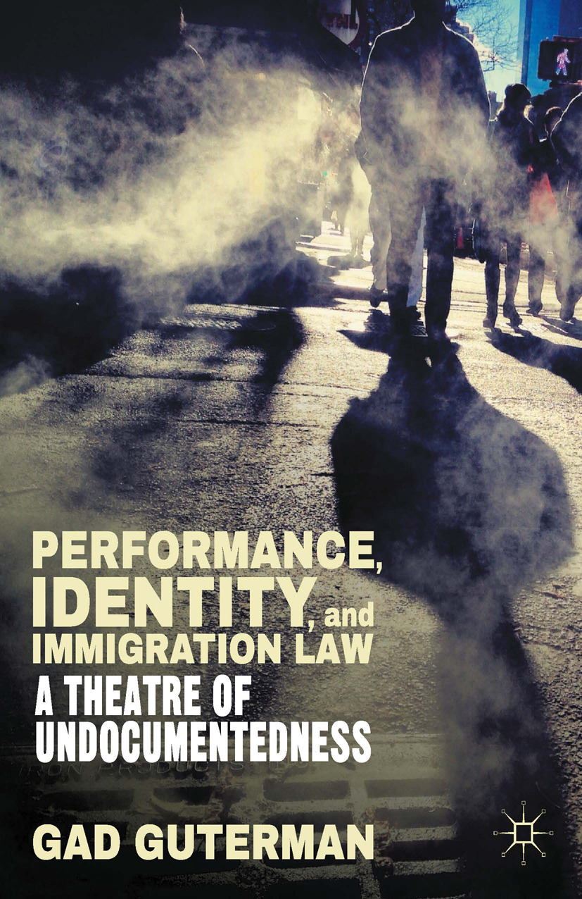 Guterman, Gad - Performance, Identity, and Immigration Law, ebook