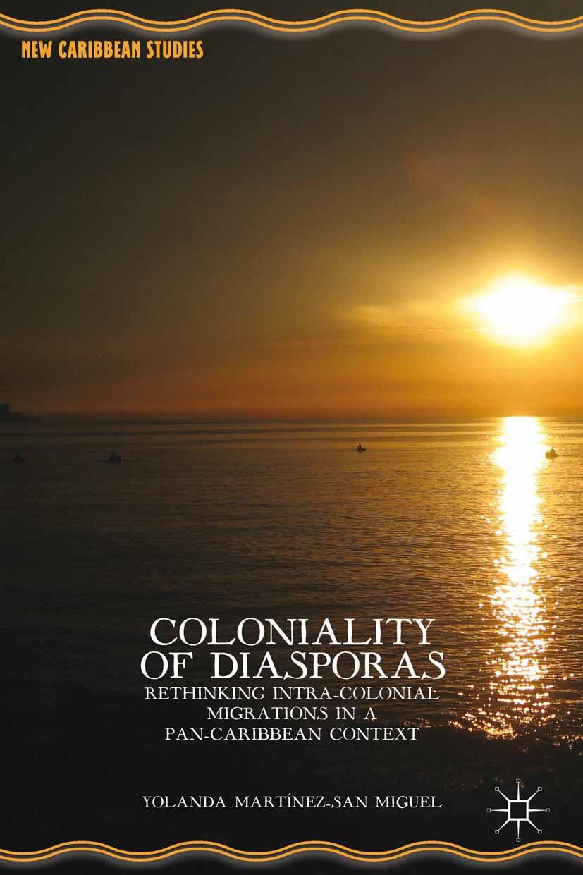 Miguel, Yolanda Martínez-San - Coloniality of Diasporas, ebook