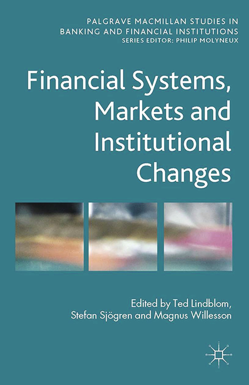 Lindblom, Ted - Financial Systems, Markets and Institutional Changes, ebook