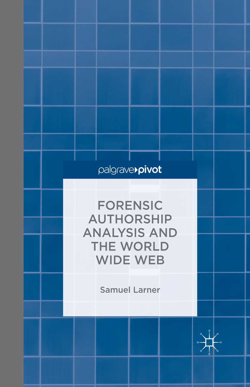 Larner, Samuel - Forensic Authorship Analysis and the World Wide Web, ebook