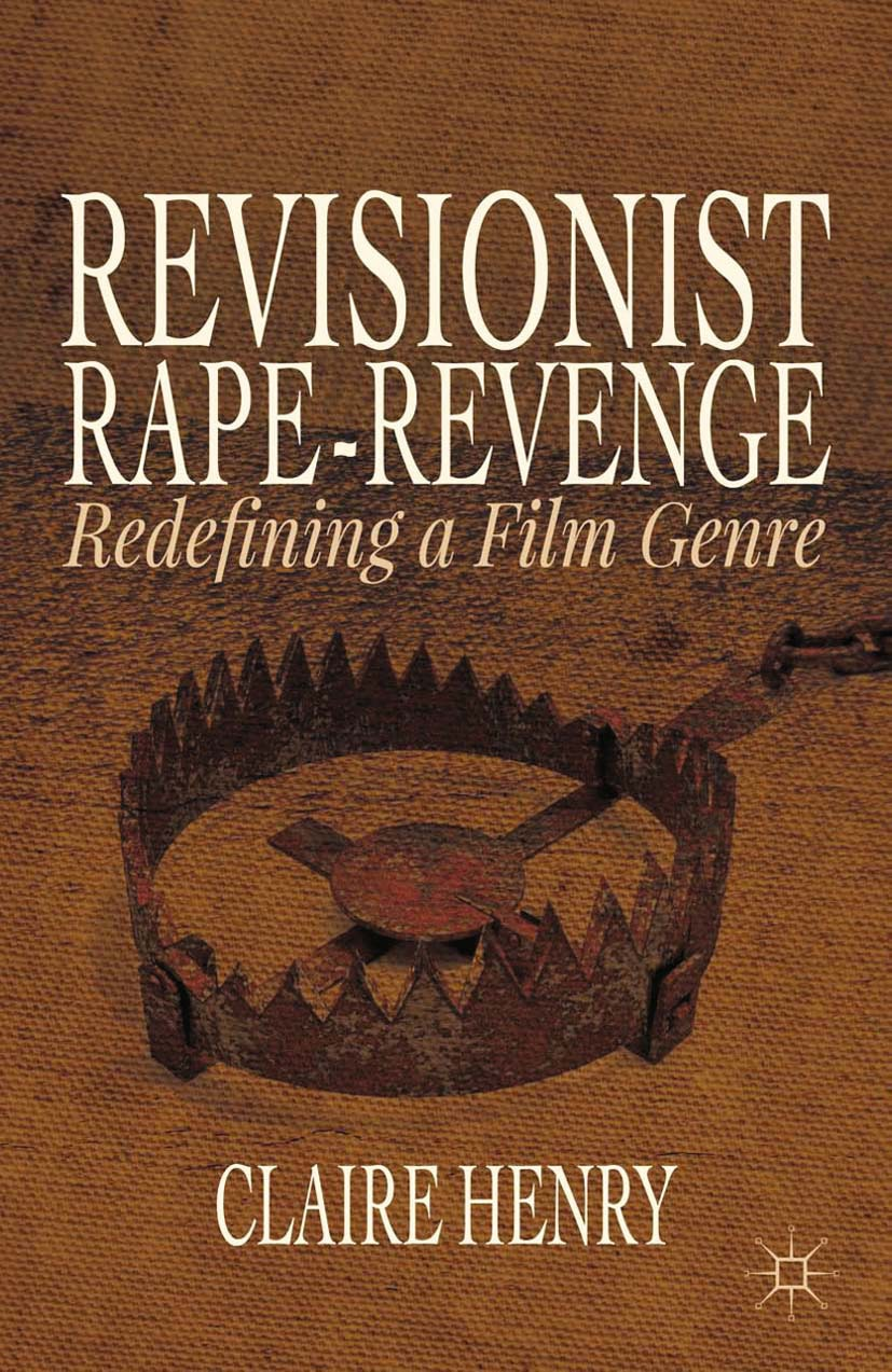 Henry, Claire - Revisionist Rape-Revenge, ebook