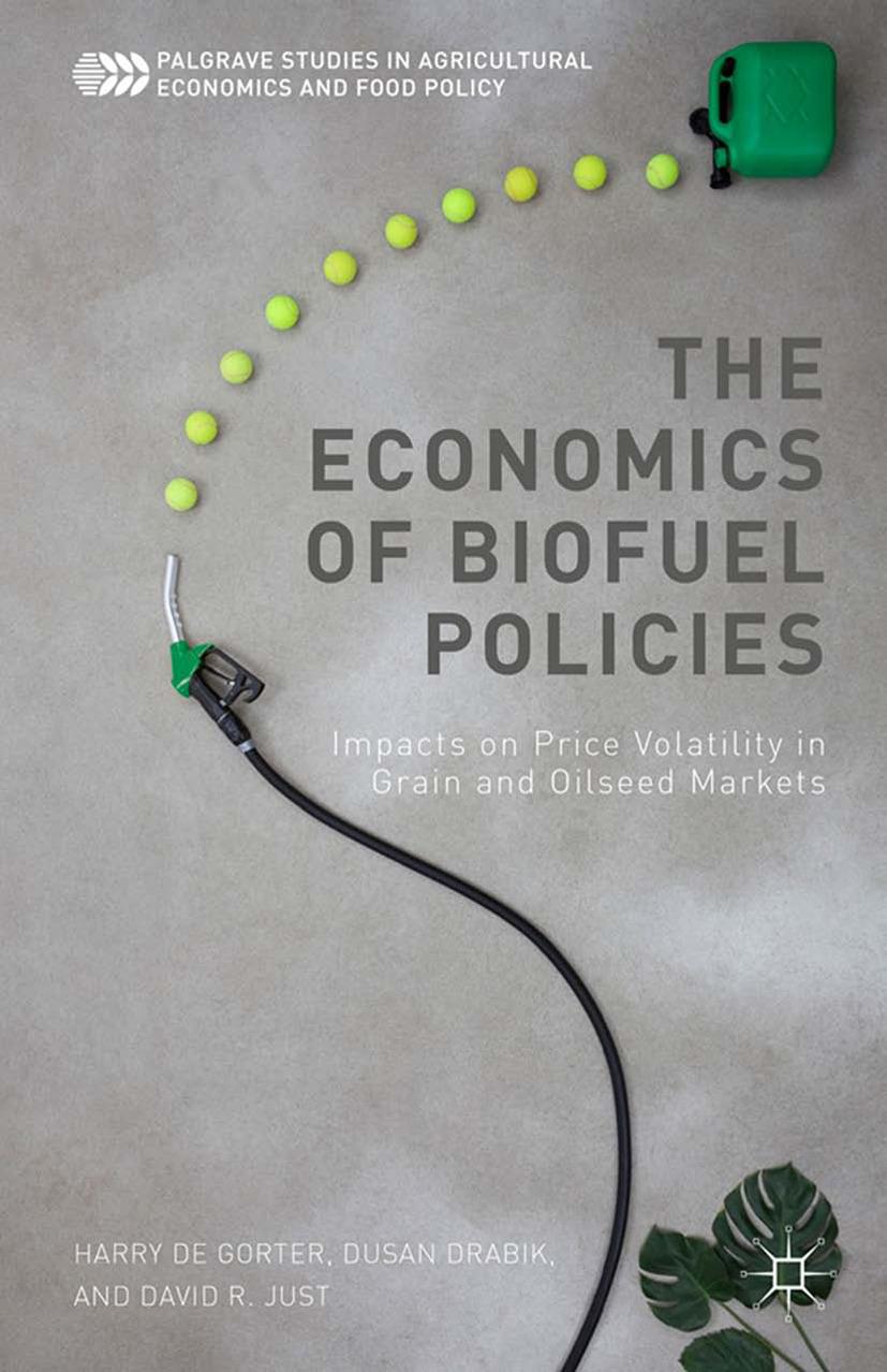 Drabik, Dusan - The Economics of Biofuel Policies, ebook