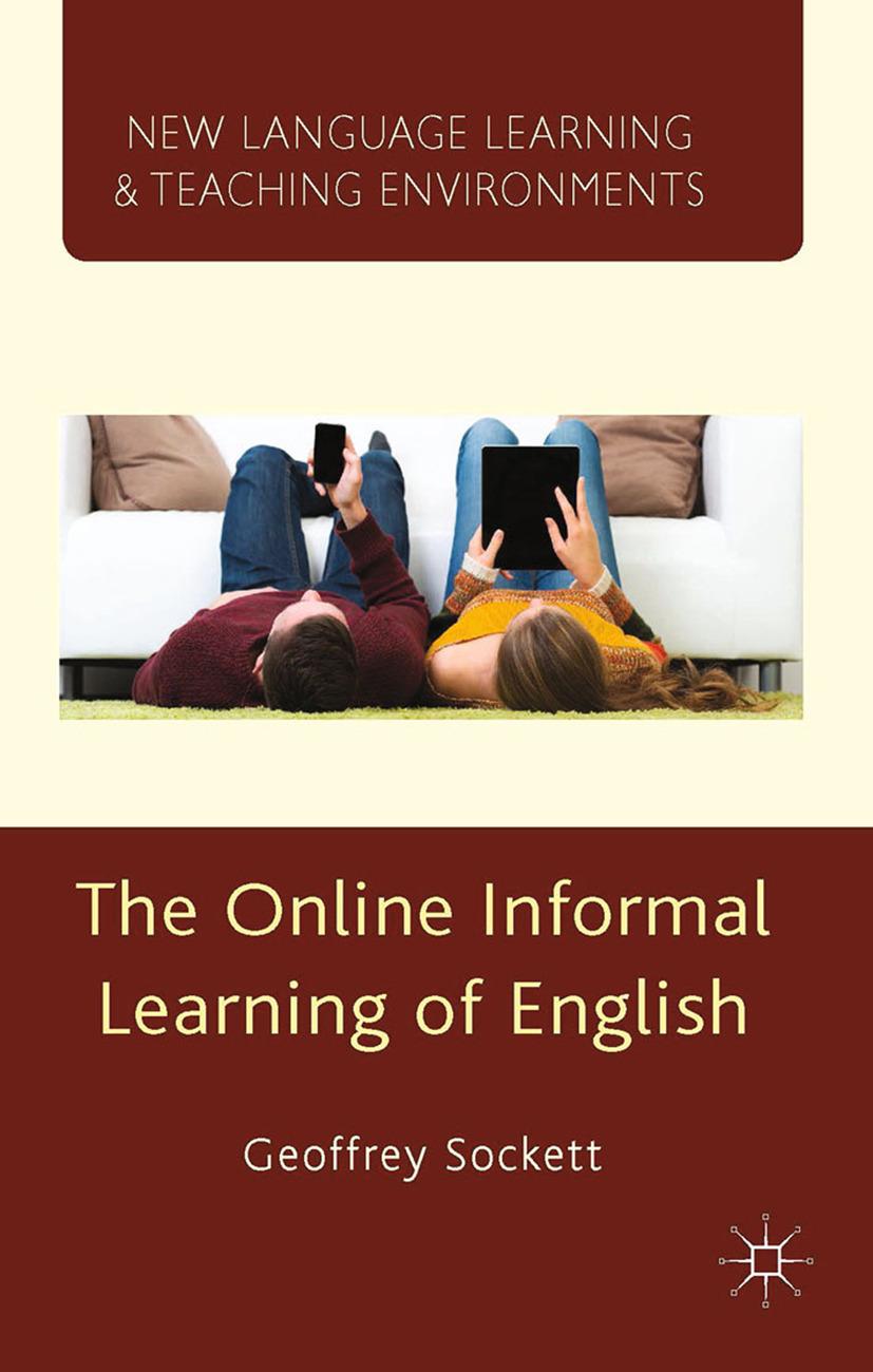 Sockett, Geoffrey - The Online Informal Learning of English, ebook