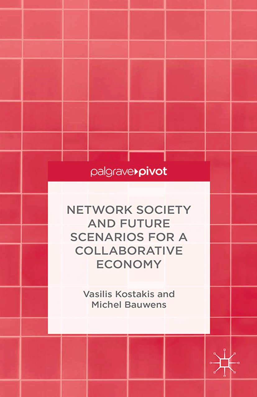 Bauwens, Michel - Network Society and Future Scenarios for a Collaborative Economy, ebook