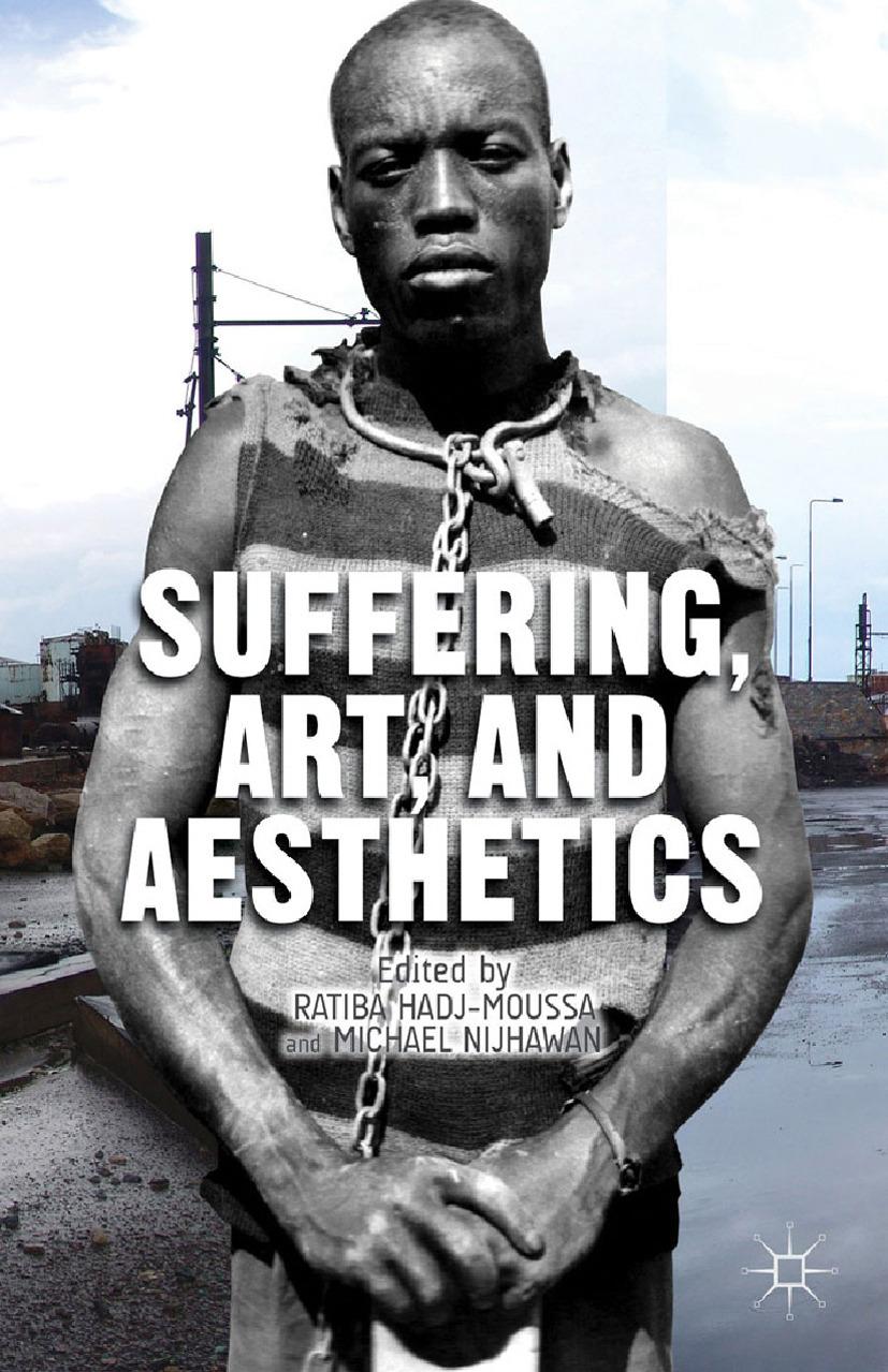 Hadj-Moussa, Ratiba - Suffering, Art, and Aesthetics, ebook