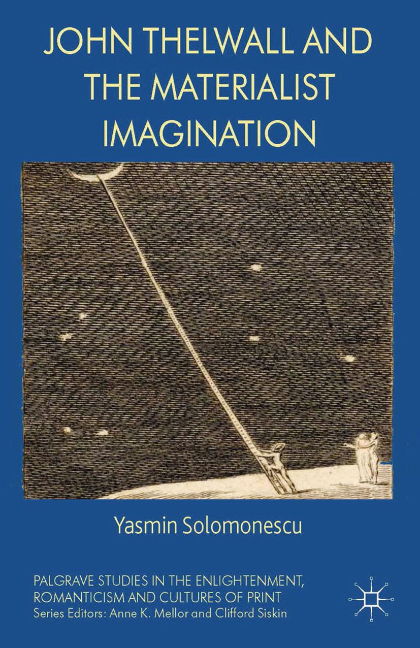 Solomonescu, Yasmin - John Thelwall and the Materialist Imagination, ebook