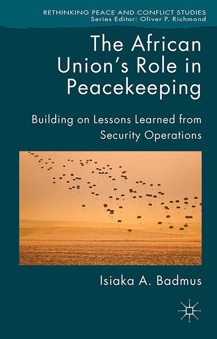 Badmus, Isiaka A. - The African Union's Role in Peacekeeping, ebook