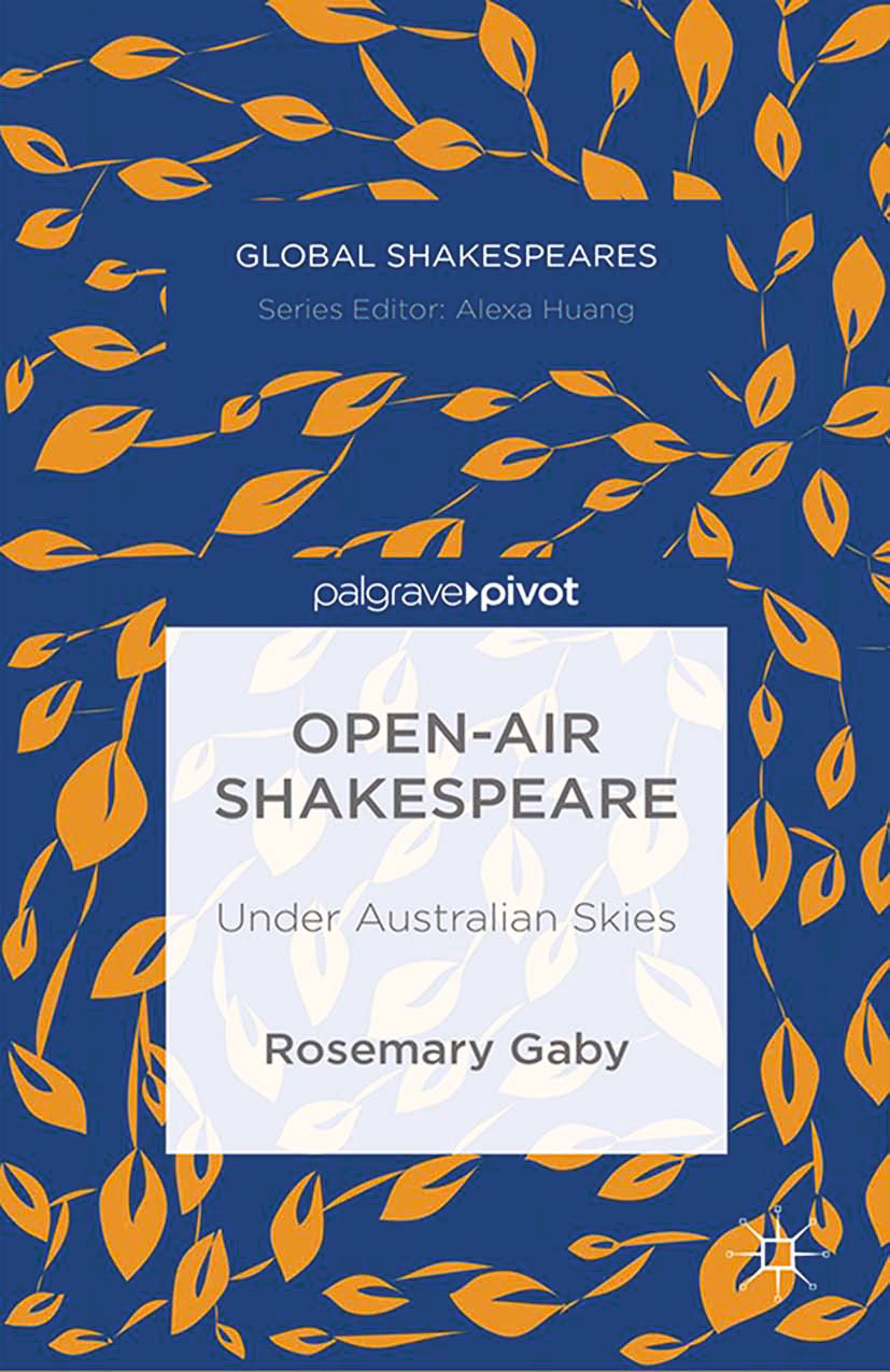 Gaby, Rosemary - Open-Air Shakespeare: Under Australian Skies, ebook