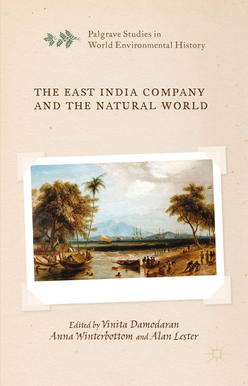Damodaran, Vinita - The East India Company and the Natural World, ebook