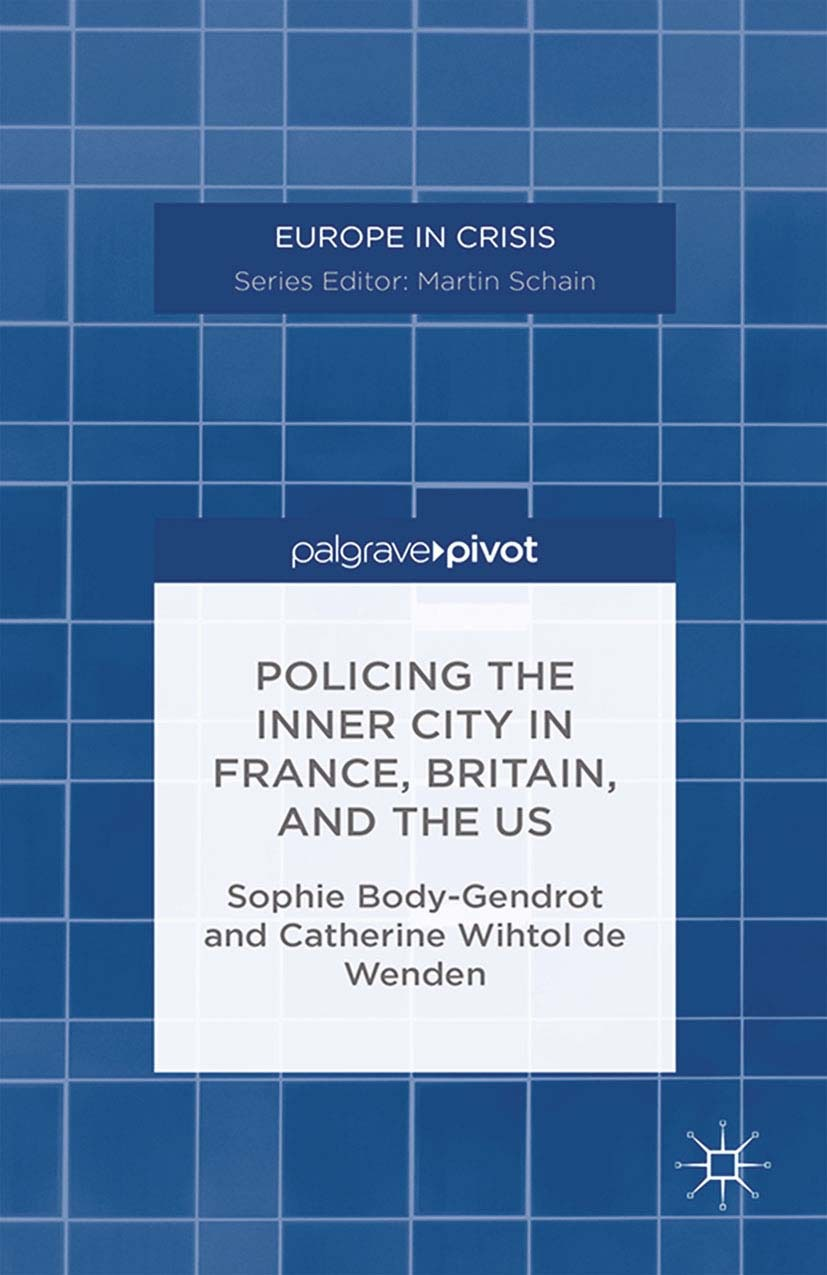 Body-Gendrot, Sophie - Policing the Inner City in France, Britain, and the US, ebook