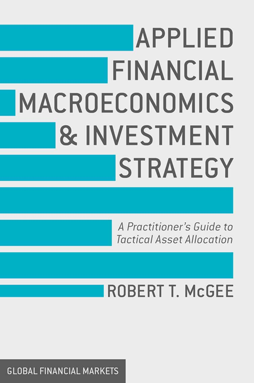 McGee, Robert T - Applied Financial Macroeconomics and Investment Strategy, e-bok
