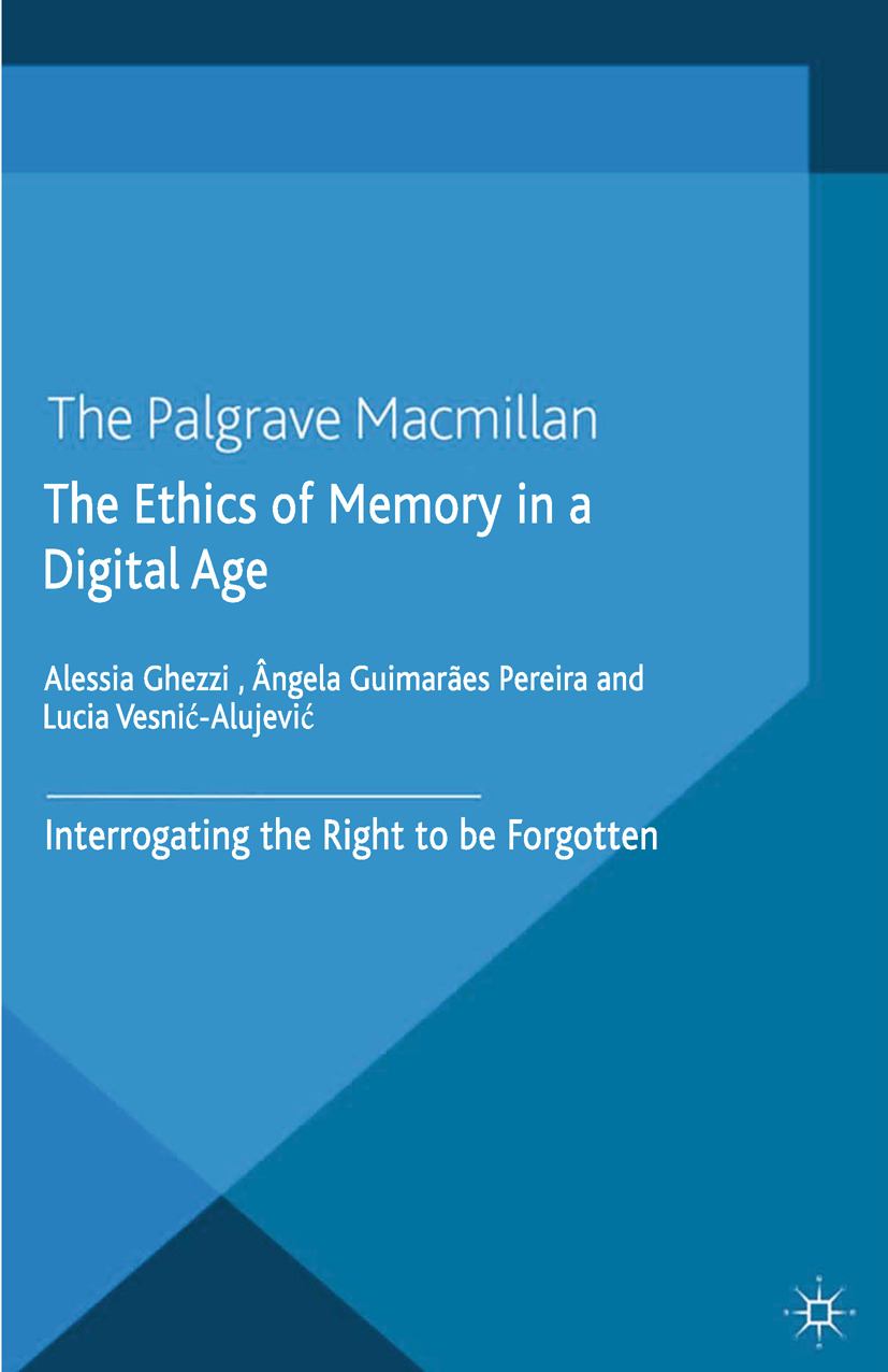 Ghezzi, Alessia - The Ethics of Memory in a Digital Age, ebook