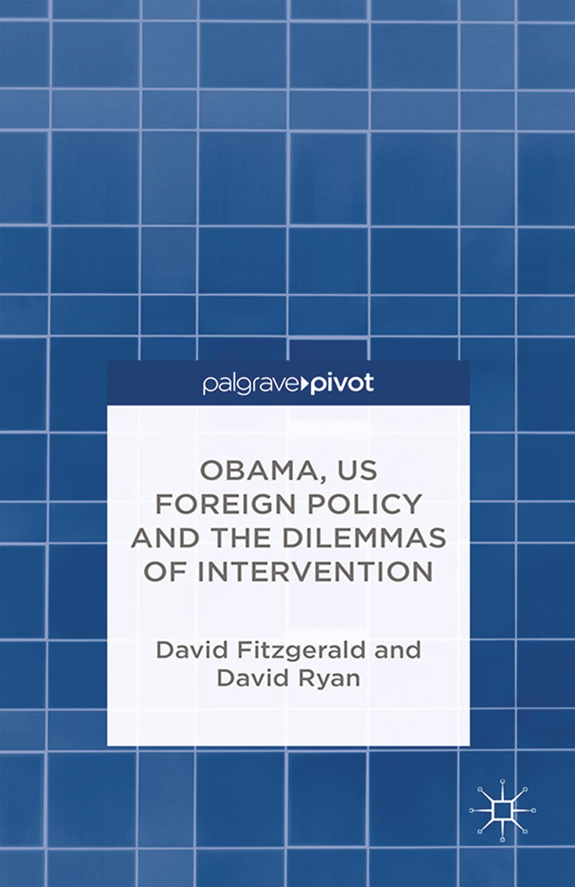 Fitzgerald, David - Obama, US Foreign Policy and the Dilemmas of Intervention, ebook