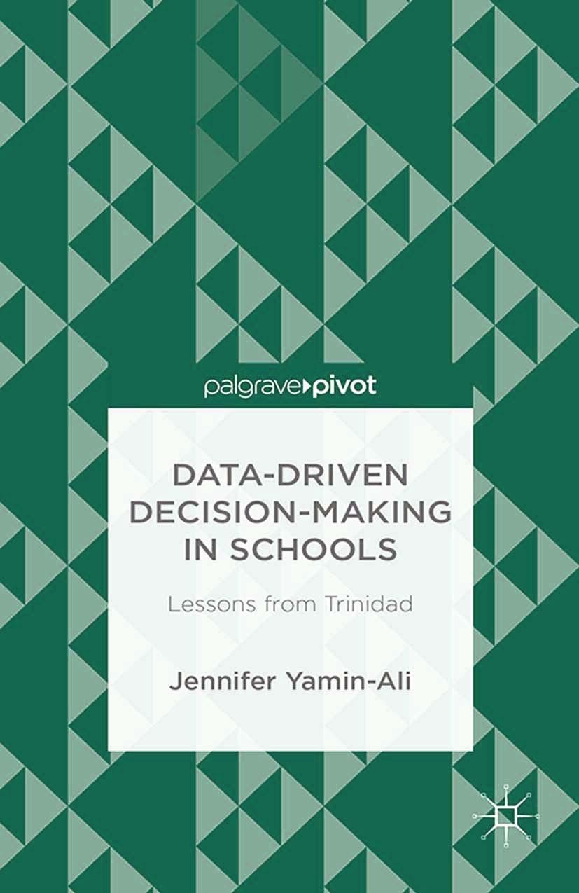 Yamin-Ali, Jennifer - Data-Driven Decision-Making in Schools: Lessons from Trinidad, ebook