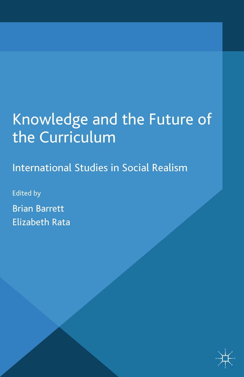 Barrett, Brian - Knowledge and the Future of the Curriculum, ebook