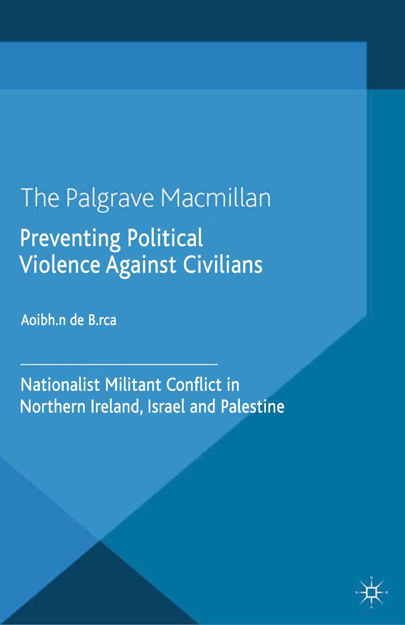 Búrca, Aoibhín - Preventing Political Violence Against Civilians, ebook