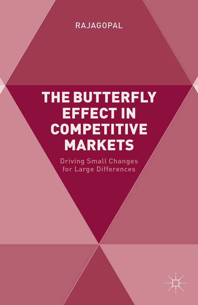 Rajagopal - The Butterfly Effect in Competitive Markets, ebook