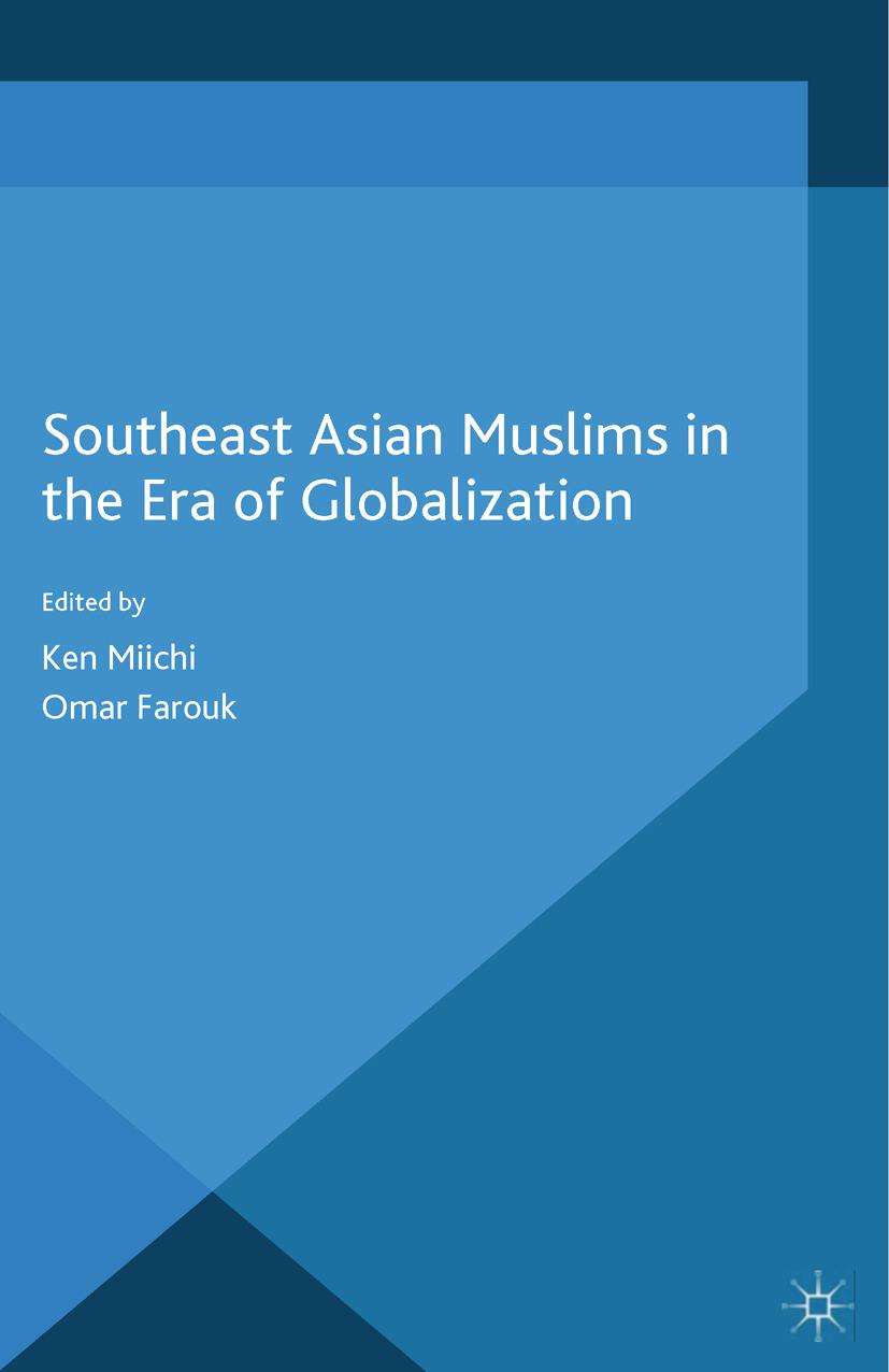 Farouk, Omar - Southeast Asian Muslims in the Era of Globalization, ebook