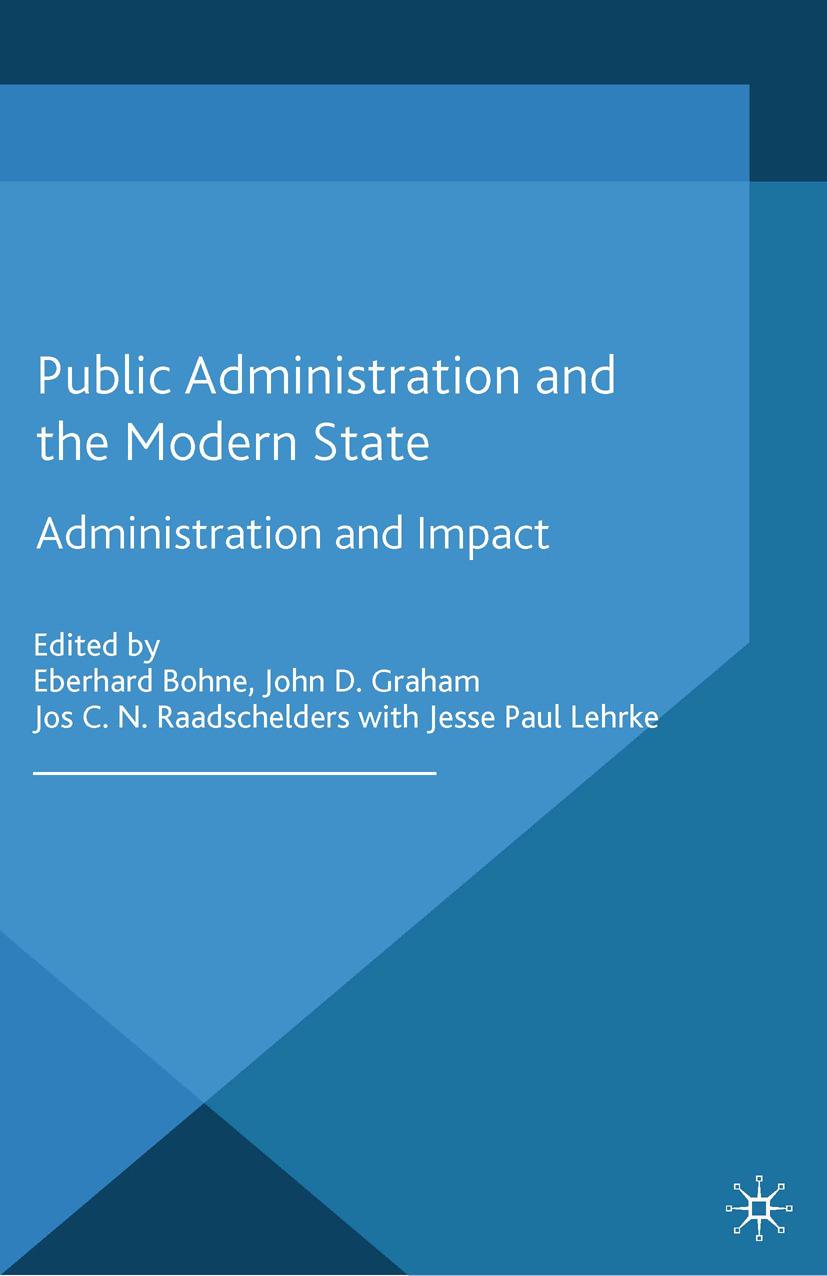 Bohne, Eberhard - Public Administration and the Modern State, ebook