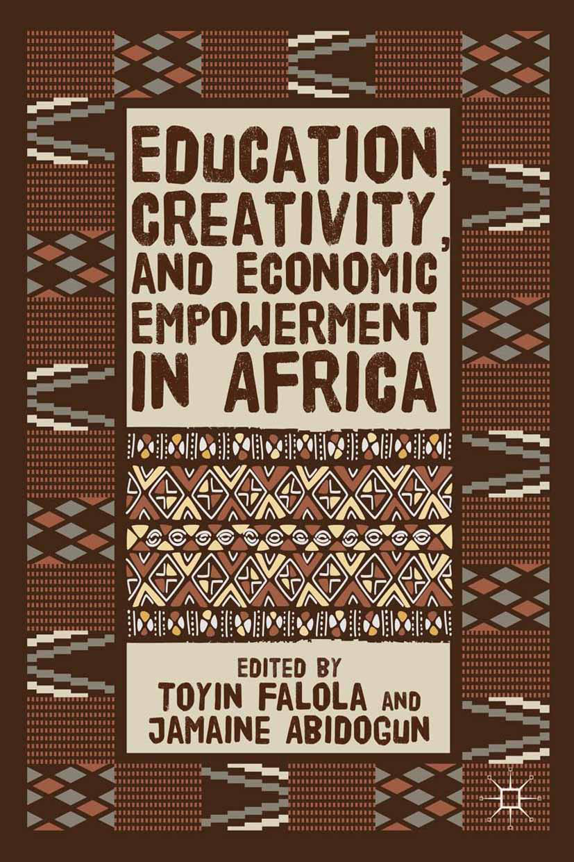 Abidogun, Jamaine - Education, Creativity, and Economic Empowerment in Africa, ebook
