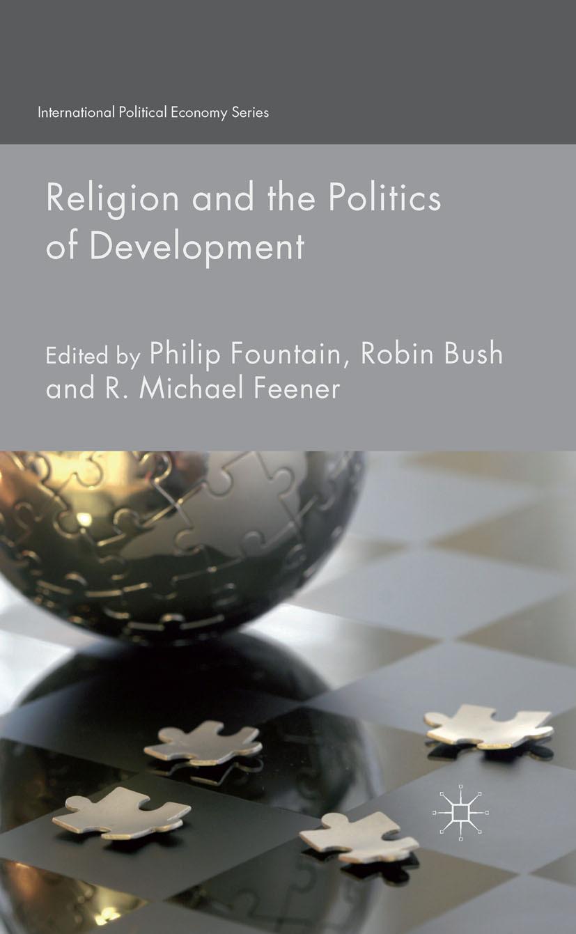 Bush, Robin - Religion and the Politics of Development, ebook