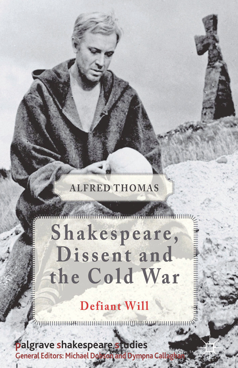 Thomas, Alfred - Shakespeare, Dissent, and the Cold War, ebook