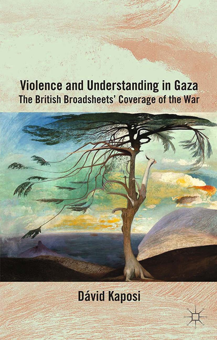 Kaposi, Dávid - Violence and Understanding in Gaza, ebook