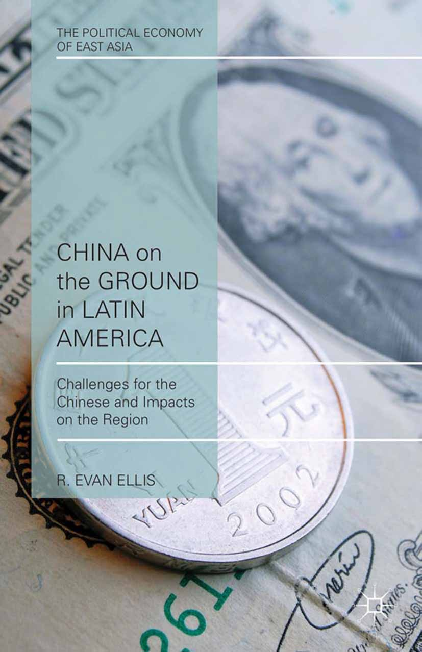 Ellis, R. Evan - China on the Ground in Latin America, ebook