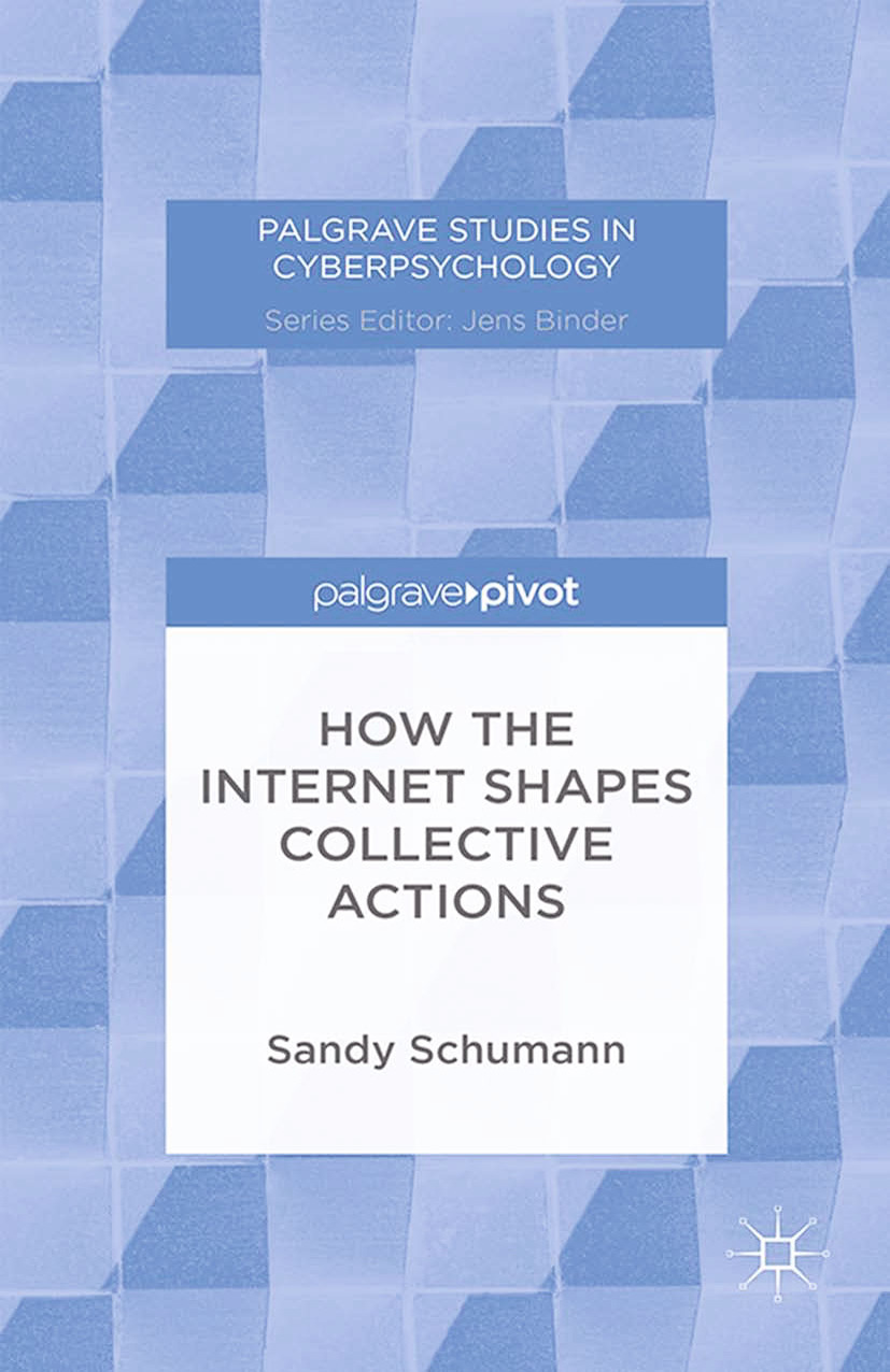 Schumann, Sandy - How the Internet Shapes Collective Actions, ebook