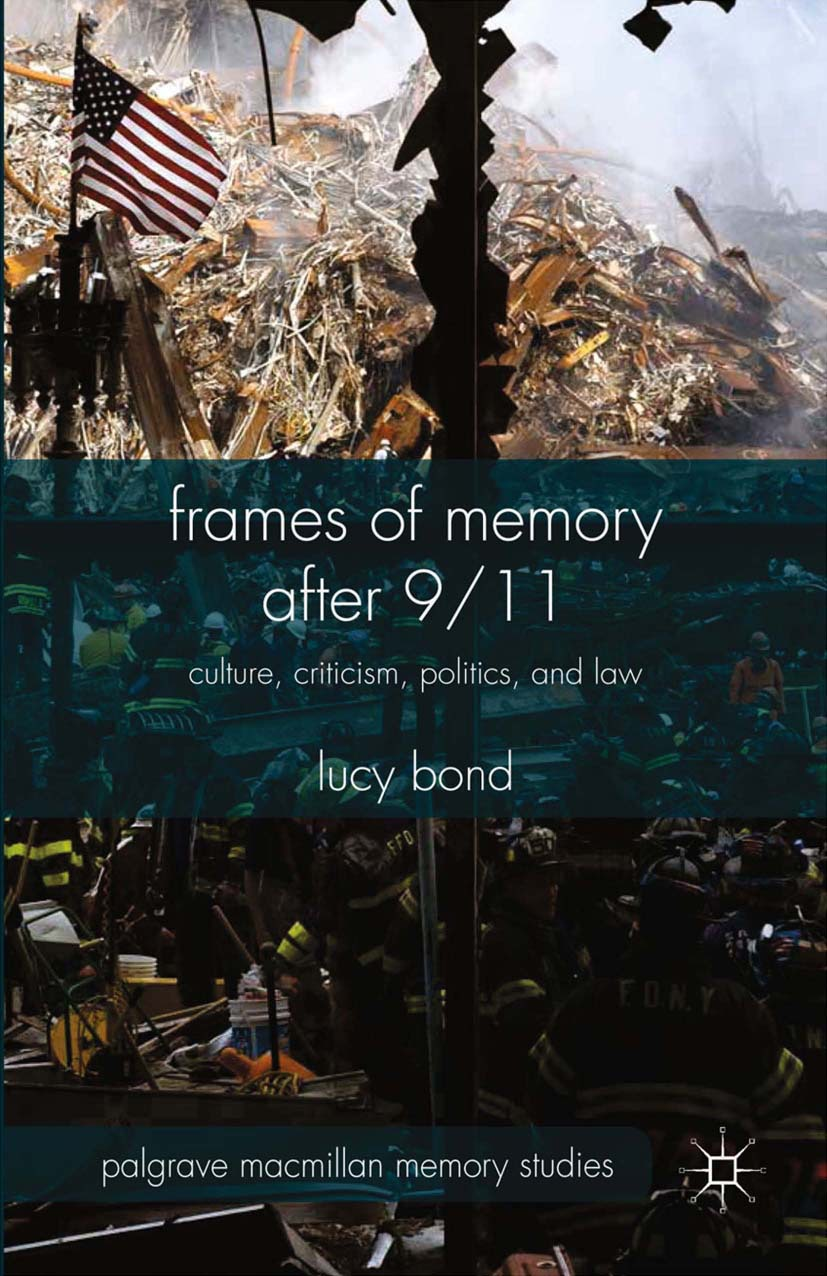 Bond, Lucy - Frames of Memory after 9/11, ebook