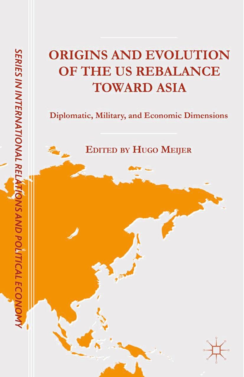 Meijer, Hugo - Origins and Evolution of the US Rebalance toward Asia, e-kirja