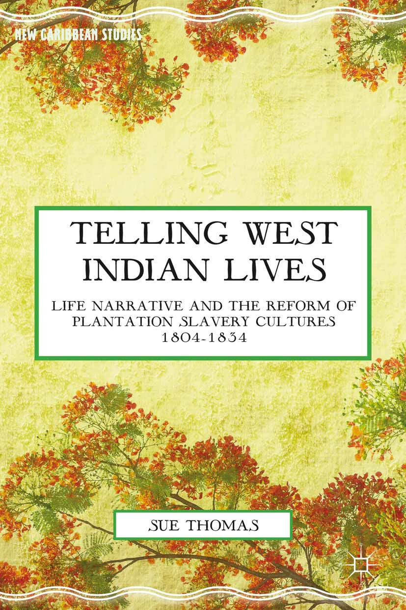 Thomas, Sue - Telling West Indian Lives, ebook