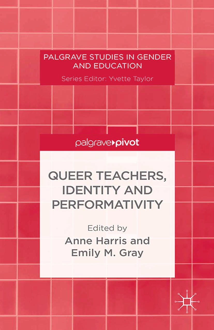 Gray, Emily M. - Queer Teachers, Identity and Performativity, ebook