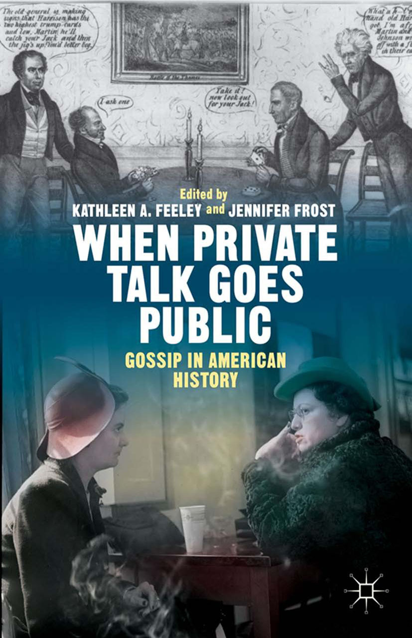 Feeley, Kathleen A. - When Private Talk Goes Public, ebook